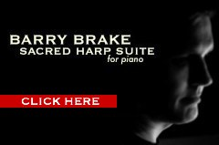 click here to hear barry brake's sacred harp suite